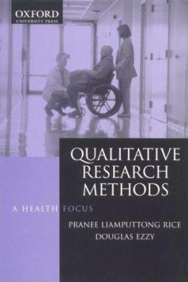 Qualitative Research Methods: A Health Focus 9780195506105