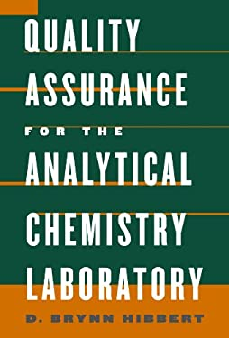 Quality Assurance for the Analytical Chemistry Laboratory 9780195162134
