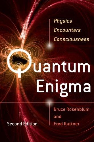 Quantum Enigma: Physics Encounters Consciousness 9780199753819