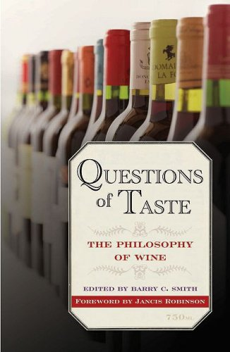 Questions of Taste: The Philosophy of Wine 9780195384598