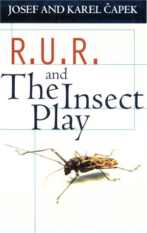 R.U.R. and the Insect Play 9780192810106