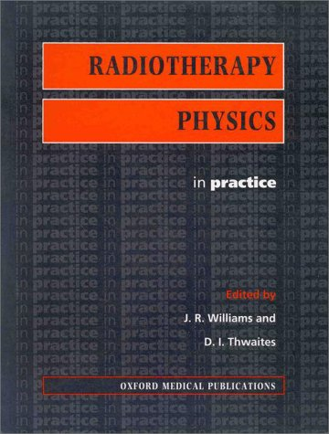 Radiotherapy Physics: In Practice 9780199633159