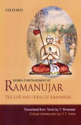 Ramanujar: The Life and Ideas of Ramanuja 9780195691610