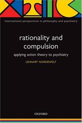 Rationality and Compulsion: Applying Action Theory to Psychiatry 576850
