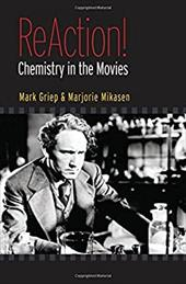 ReAction!: Chemistry in the Movies 548496
