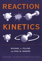 Reaction Kinetics - Pilling, Seakins / Seakins, Paul W. / Pilling, Michael J.