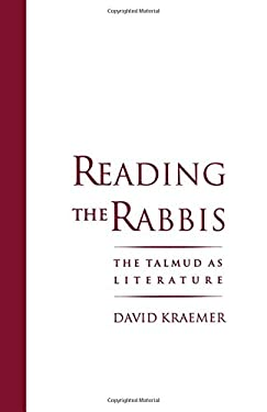 Reading the Rabbis: The Talmud as Literature 9780195096231