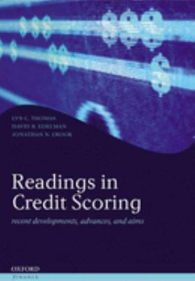 Readings in Credit Scoring: Foundations, Developments, and Aims 9780198527978