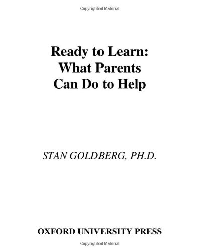 Ready to Learn: How to Help Your Preschooler Succeed 9780195167542