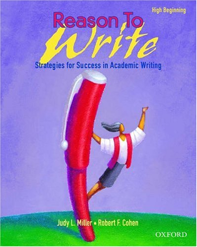 Reason to Write: High Beginning: Strategies for Success in Academic Writing 9780194311205
