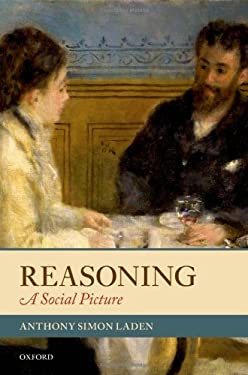 Reasoning: A Social Picture 9780199606191