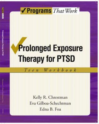 Prolonged Exposure Theraphy for Ptsd Teen Workbook: Teen Workbook 9780195331738