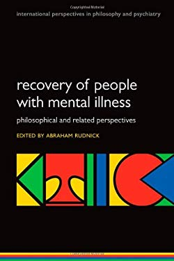 Recovery of People with Mental Illness: Philosophical and Related Perspectives 9780199691319