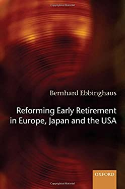 Reforming Early Retirement in Europe, Japan and the USA 9780199286119
