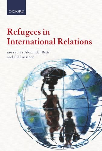 Refugees in International Relations 9780199595624
