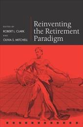 Reinventing the Retirement Paradigm