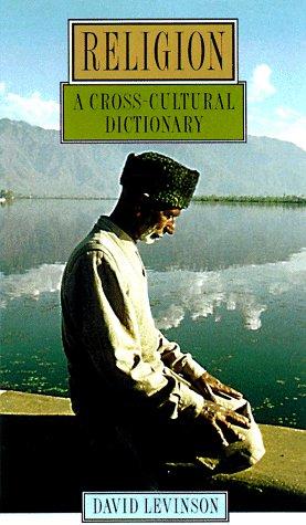 Religion: A Cross-Cultural Dictionary 9780195123111