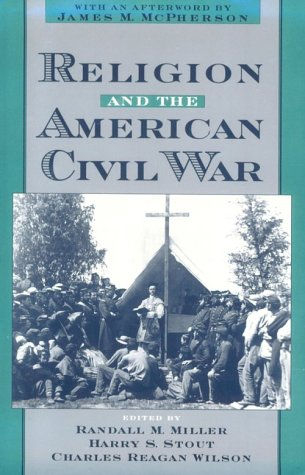 Religion and the American Civil War 9780195121292