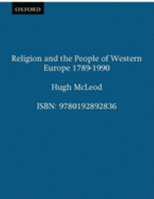Religion and the People of Western Europe 1789-1989 9780192892836