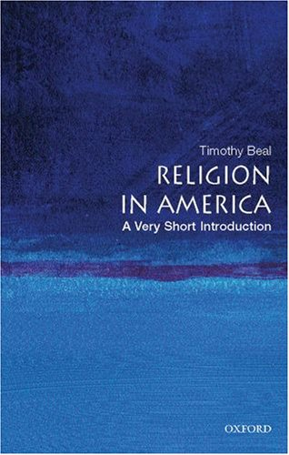 Religion in America: A Very Short Introduction 9780195321074