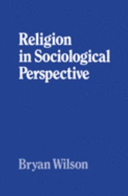 Religion in Sociological Perspective 9780198266648