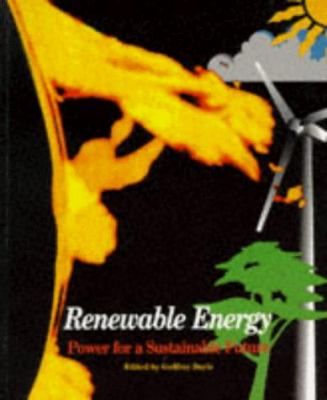 Renewable Energy: Power for a Sustainable Future 9780198564515