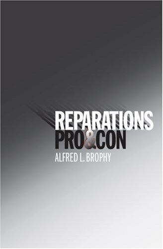Reparations: Pro & Con 9780195304077