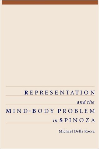 Representation and the Mind-Body Problem in Spinoza 9780195095623