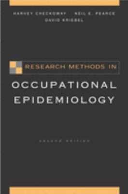 Research Methods in Occupational Epidemiology 9780195092424