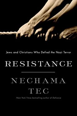 Resistance: How Jews and Christians Fought Back Against the Nazis 9780199735419