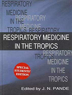 Respiratory Medicine in the Tropics 9780195652024