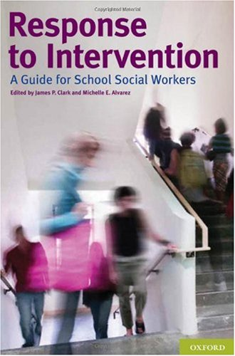 Response to Intervention: A Guide for School Social Workers 9780195385502