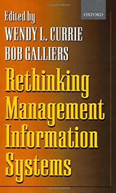 Rethinking Management Information Systems: An Interdisciplinary Perspective 9780198775324