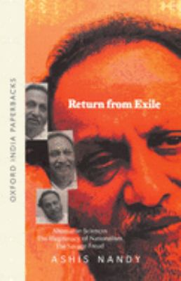 Return from Exile: Alternative Sciences, Illegitimacy of Nationalism, the Savage Freud 9780195667936