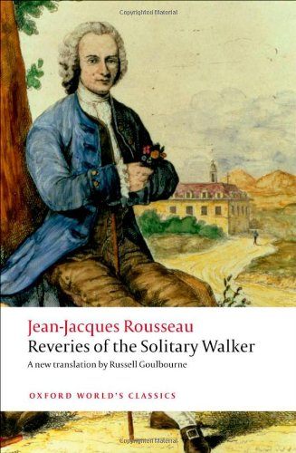 Reveries of the Solitary Walker 9780199563272