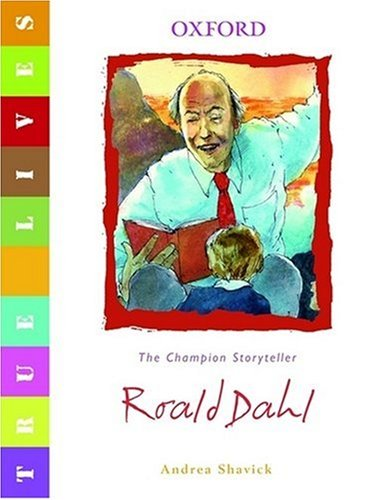 Roald Dahl: The Champion Storyteller 9780199119615