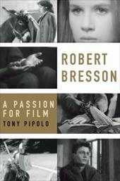 Robert Bresson: A Passion for Film 548179