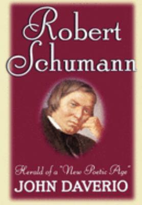 Robert Schumann: Herald of a
