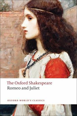 Romeo and Juliet 9780199535897