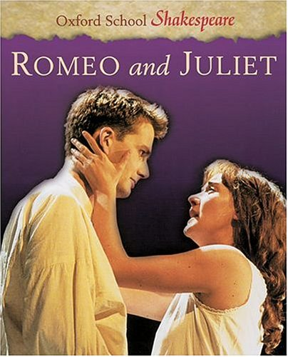 Romeo and Juliet 9780198320241