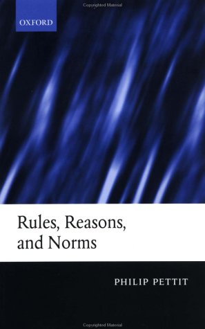 Rules, Reasons, and Norms: Selected Essays 9780199251872