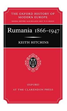 Rumania 1866-1947 9780198221265