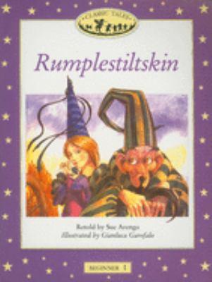 Rumplestiltskin: Beginner 1 9780194220873