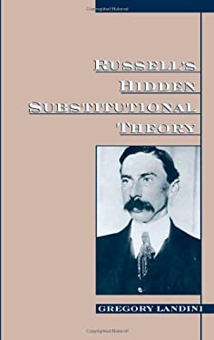 Russell's Hidden Substitutional Theory 9780195116830