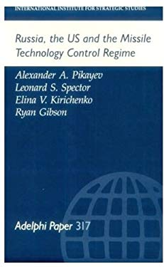 Russia, the Us, and the Missile Technology Control Regime 9780199223657