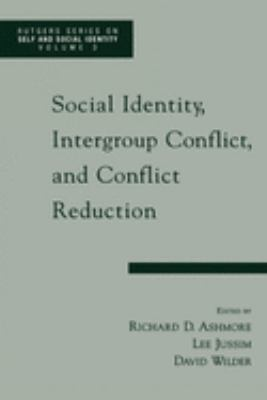Social Identity, Intergroup Conflict, and Conflict Resolution 9780195137439