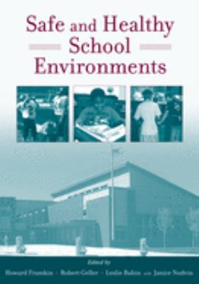 Safe and Healthy School Environments 9780195179477