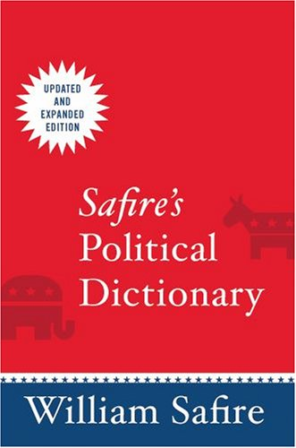 Safire's Political Dictionary 9780195340617