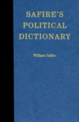 Safire's Political Dictionary 9780195343342