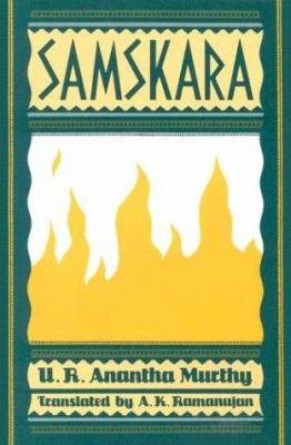 Samskara: A Rite for a Dead Man 9780195610796